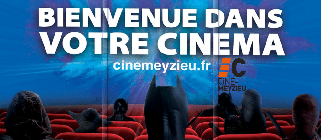 actualité Bienvenue au Ciné-Meyzieu